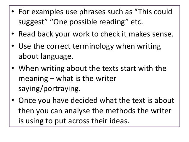 """• For examples use phrases such as """"This couldsuggest"""" """"One possible reading"""" etc.• Read back your work to check it makes ..."""