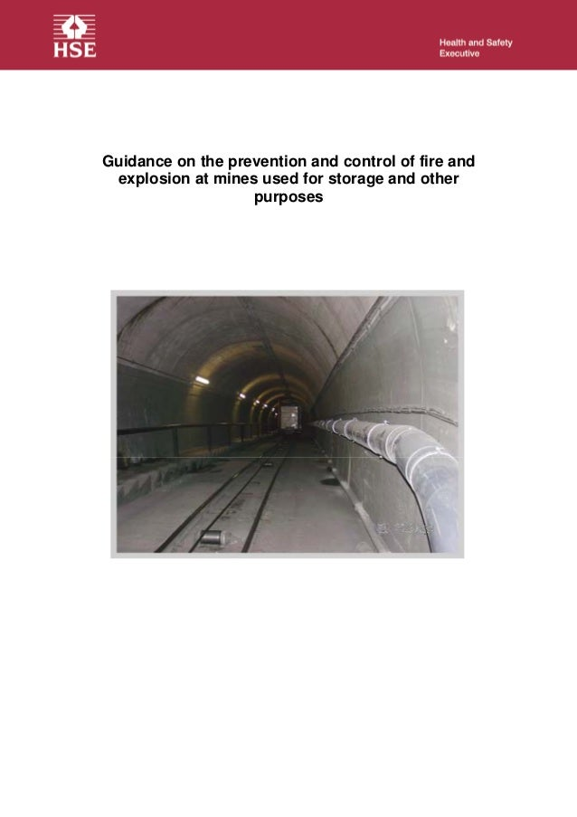 Guidance on the prevention and control of fire and explosion at mines used for storage and other purposes