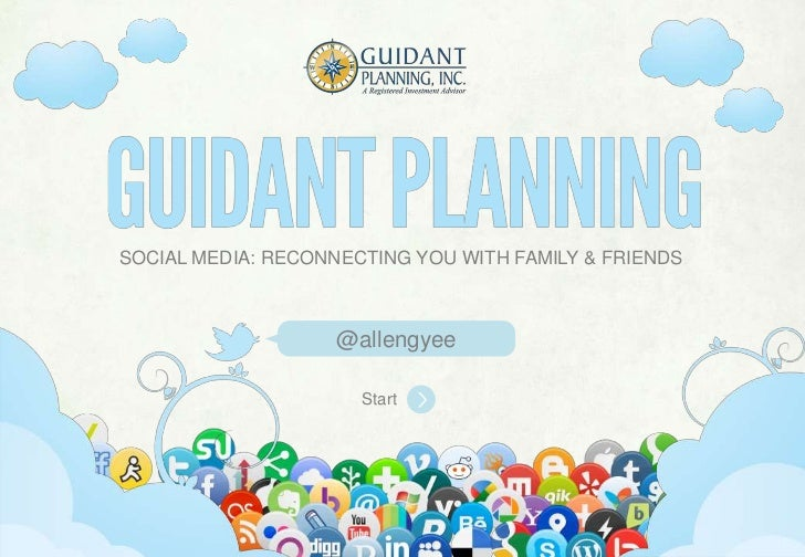 SOCIAL MEDIA: RECONNECTING YOU WITH FAMILY & FRIENDS                                       @allengyee                     ...