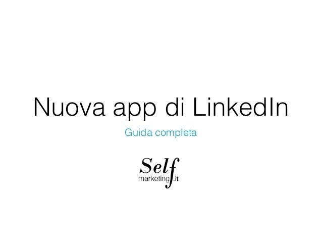 Nuova app di LinkedIn Guida completa