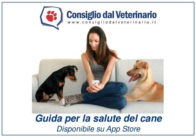 Guida per la salute del cane  Disponibile su App Store