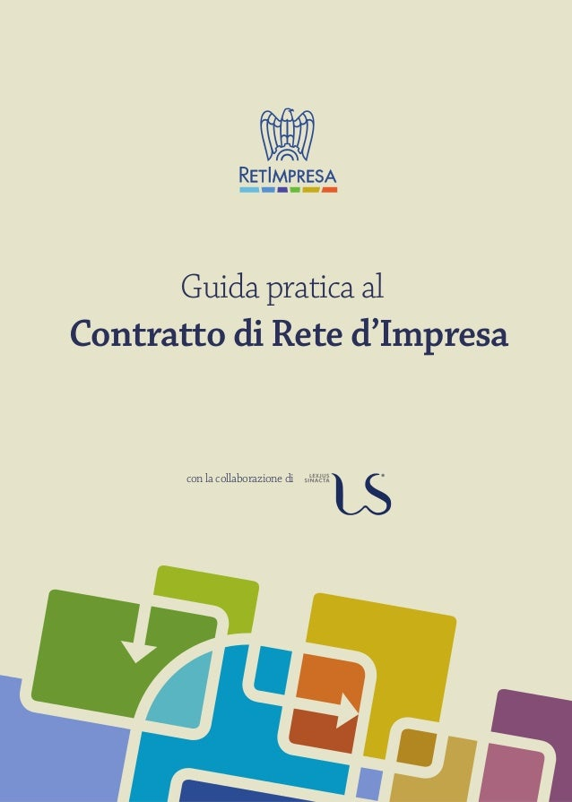 con la collaborazione di Guida pratica al Contratto di Rete d'Impresa