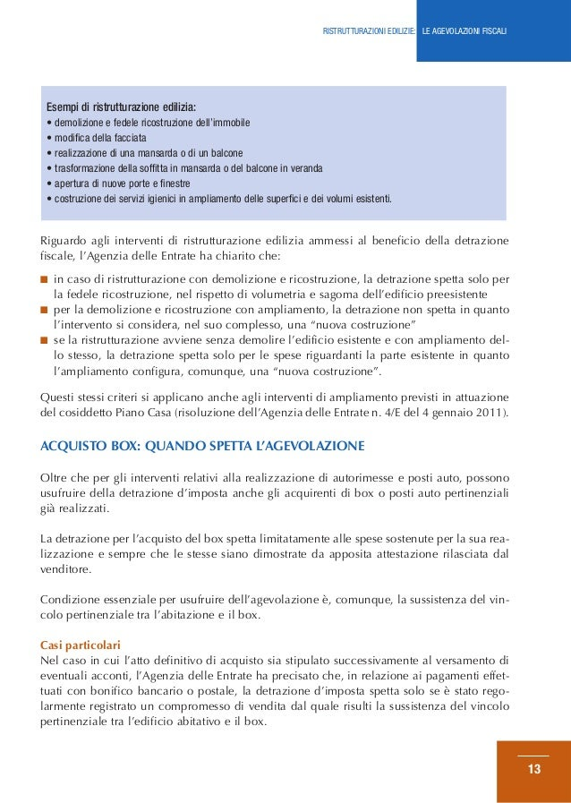 Ristrutturazioni edilizie le agevolazioni fiscali for Detrazione fiscale stufe a pellet agenzia entrate
