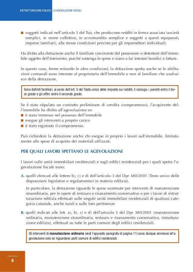 Ristrutturazioni edilizie le agevolazioni fiscali - Detrazioni fiscali in caso di vendita immobile ...