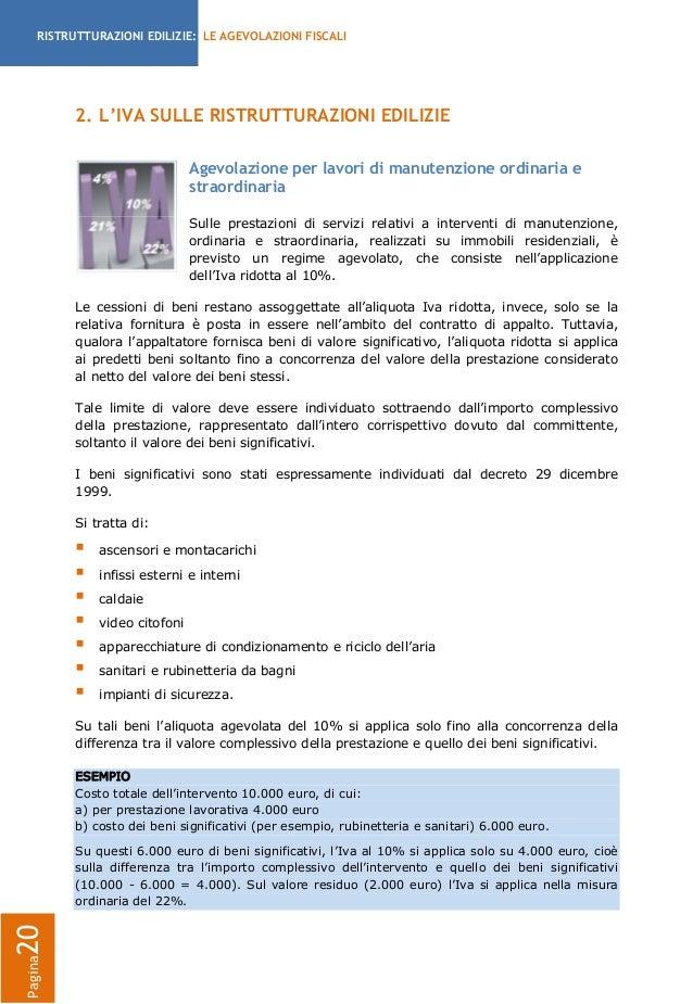Agevolazioni fiscali per le ristrutturazioni edilizie 2013 for Iva 10 manutenzione straordinaria