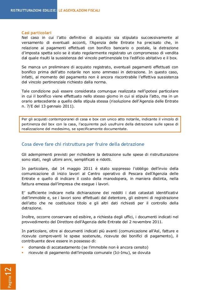 Guida agevolazioni fiscali per ristrutturazioni edilizie for Acquisto box pertinenziale detrazione 50 agenzia entrate