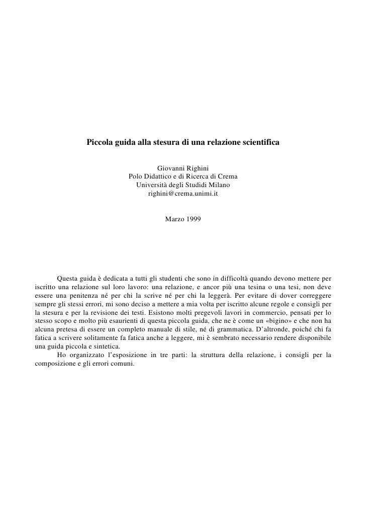 Piccola guida alla stesura di una relazione scientifica                                           Giovanni Righini        ...