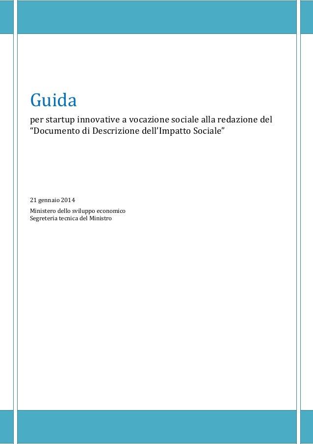 """Guida per startup innovative a vocazione sociale alla redazione del """"Documento di Descrizione dell'Impatto Sociale"""" 21 gen..."""