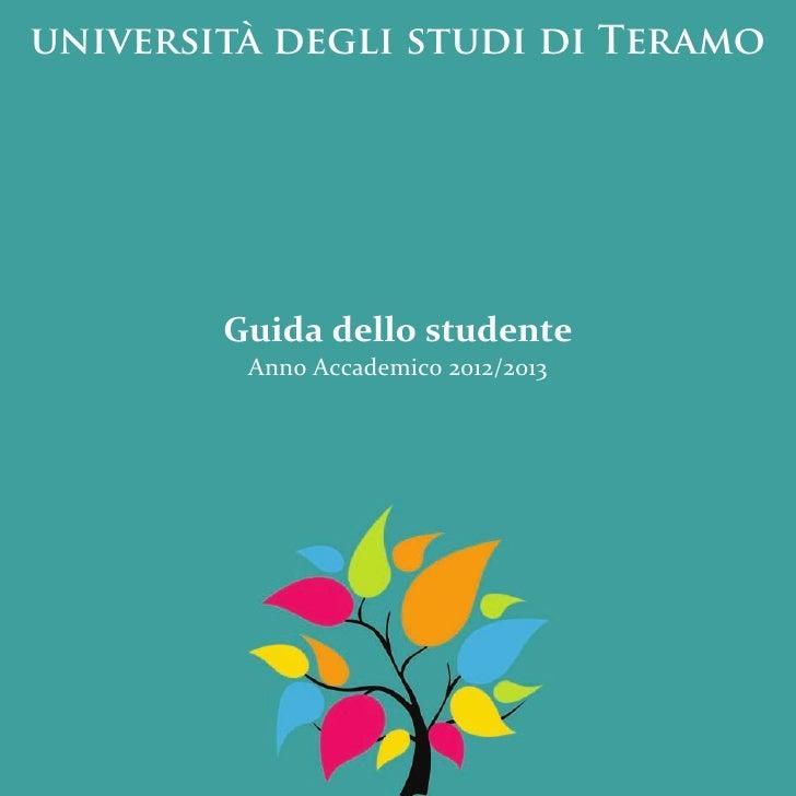 università degli studi di Teramo        Guida dello studente         Anno Accademico 2012/2013