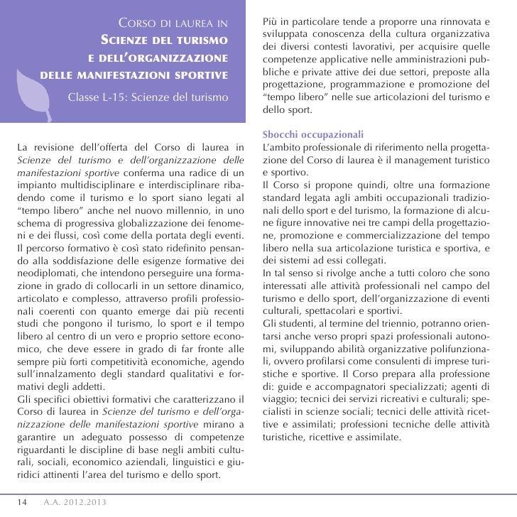 CORSO     DI LAUREA IN            Più in particolare tende a proporre una rinnovata e                                     ...