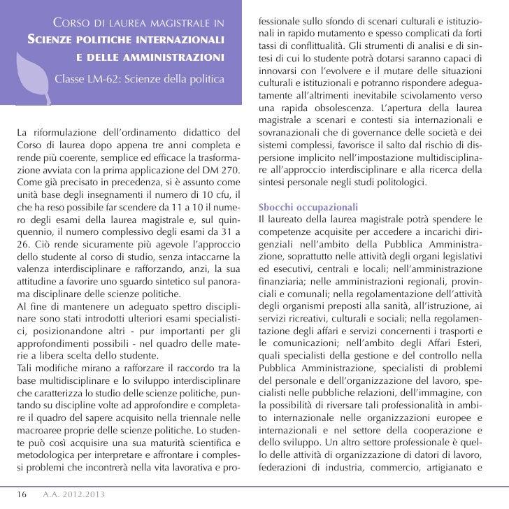 CORSO     DI LAUREA MAGISTRALE IN                 fessionale sullo sfondo di scenari culturali e istituzio-               ...
