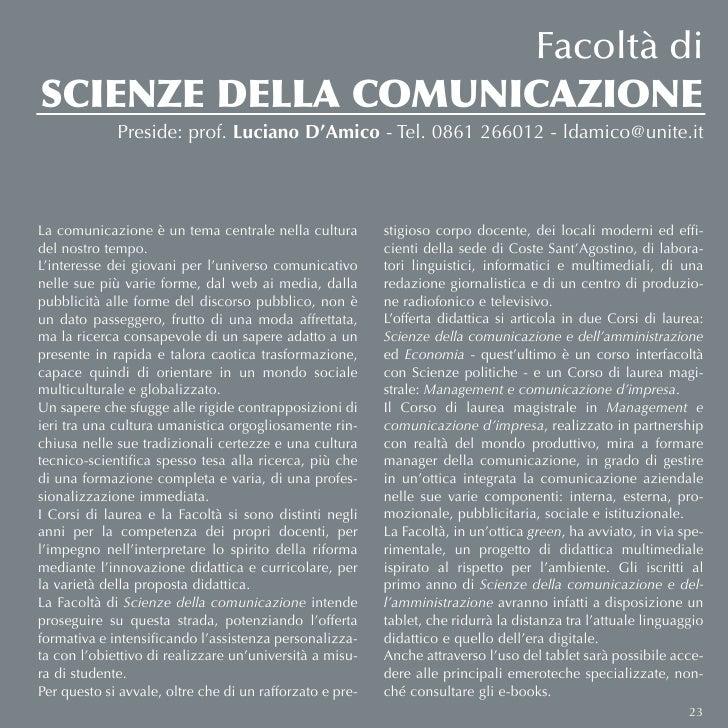 Facoltà diSCIENZE DELLA COMUNICAZIONE             Preside: prof. Luciano D'Amico - Tel. 0861 266012 - ldamico@unite.itLa c...