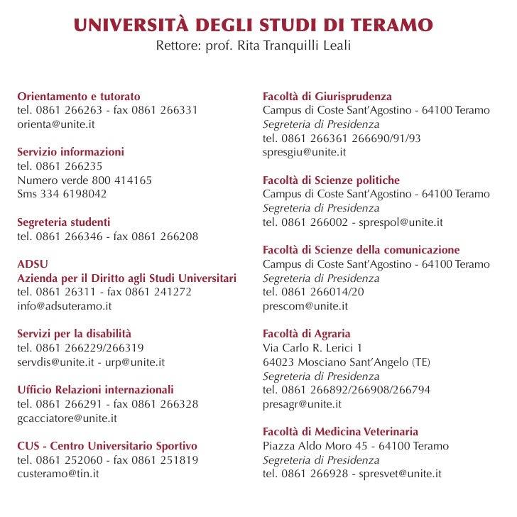 UNIVERSITÀ DEGLI STUDI DI TERAMO                             Rettore: prof. Rita Tranquilli LealiOrientamento e tutorato  ...