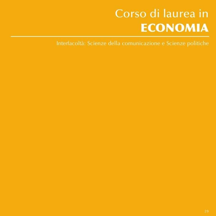Corso di laurea in                           ECONOMIAInterfacoltà: Scienze della comunicazione e Scienze politiche        ...