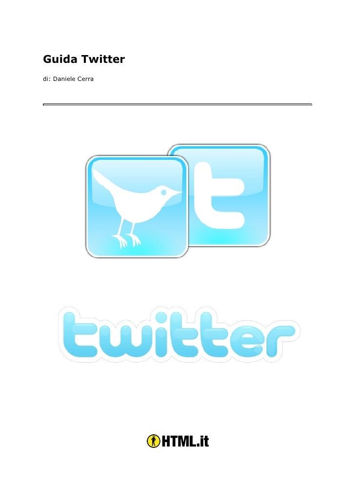 Guida Twitter di: Daniele Cerra