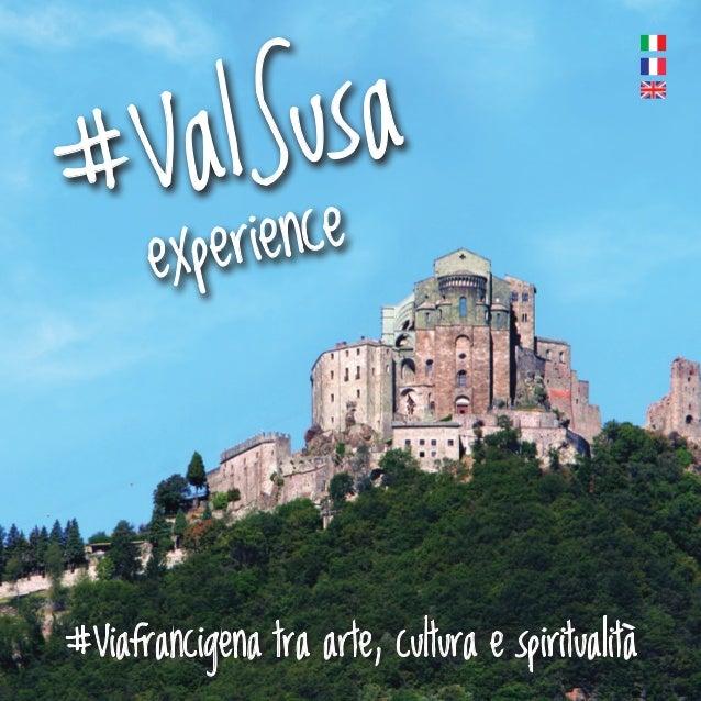 #ValSusa experience #Viafrancigena tra arte, cultura e spiritualità