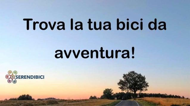 Trova la tua bici da avventura!