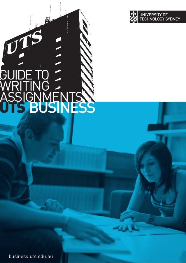 GUIDETOWRITINGASSIGNMENTSbusiness.uts.edu.au