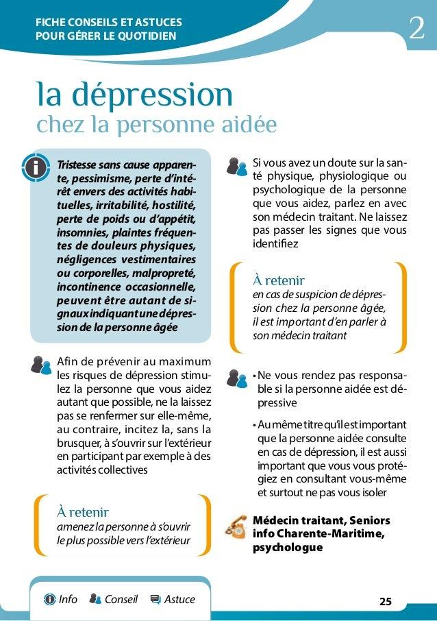 2 25 la dépression chez la personne aidée Tristesse sans cause apparen- te, pessimisme, perte d'inté- rêt envers des activ...