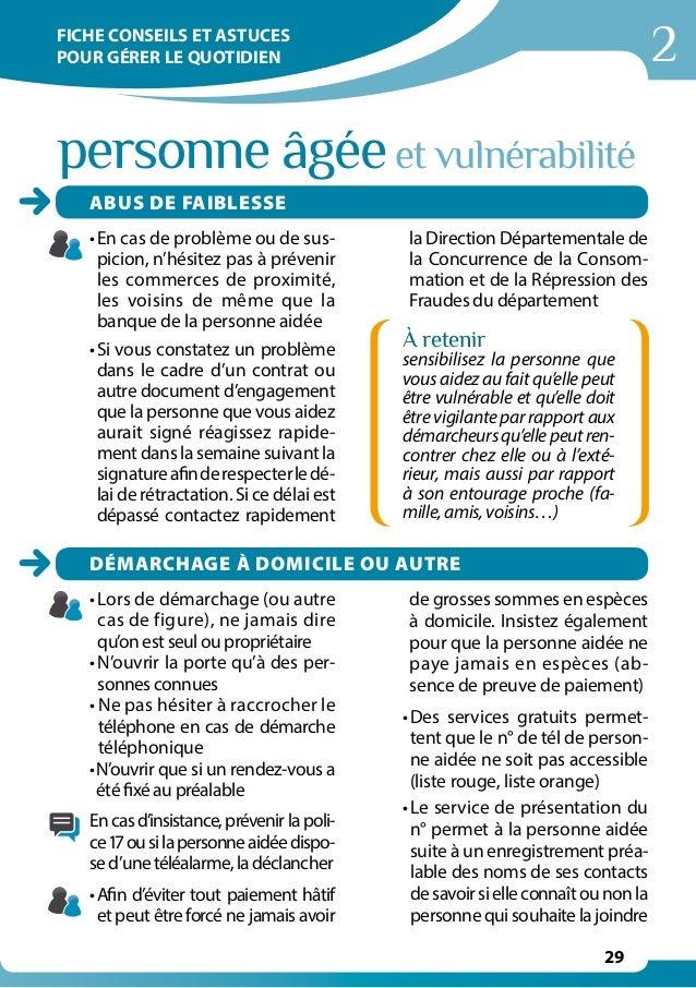 2 29 personne âgéeet vulnérabilité •En cas de problème ou de sus- picion, n'hésitez pas à prévenir les commerces de proxi...