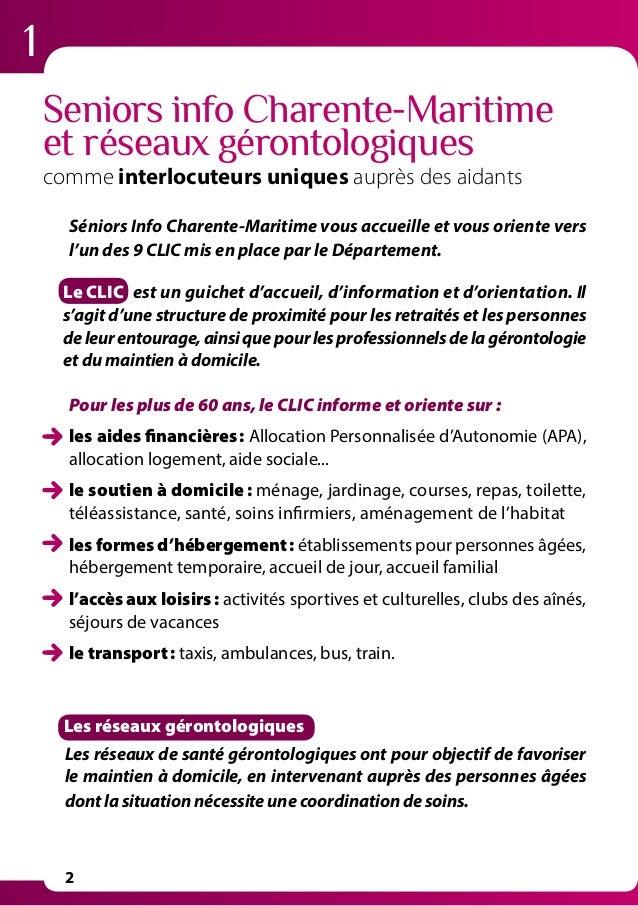 1 2 Seniors info Charente-Maritime et réseaux gérontologiques comme interlocuteurs uniques auprès des aidants Séniors Info...