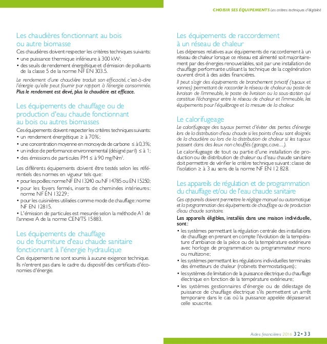 Aides financières 2016 32•33 Les équipements de raccordement à un réseau de chaleur Les dépenses relatives aux équipements...