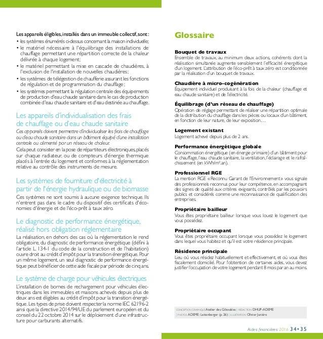 Aides financières 2016 34•35 conception graphique Atelier des Giboulées | rédaction DHUP-ADEME | photos ADEME: Leitenberg...