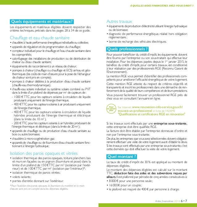 Aides financières 2016 6•7 Autres travaux • équipementsdeproductiond'électricitéutilisantl'énergiehydraulique ou de biomas...
