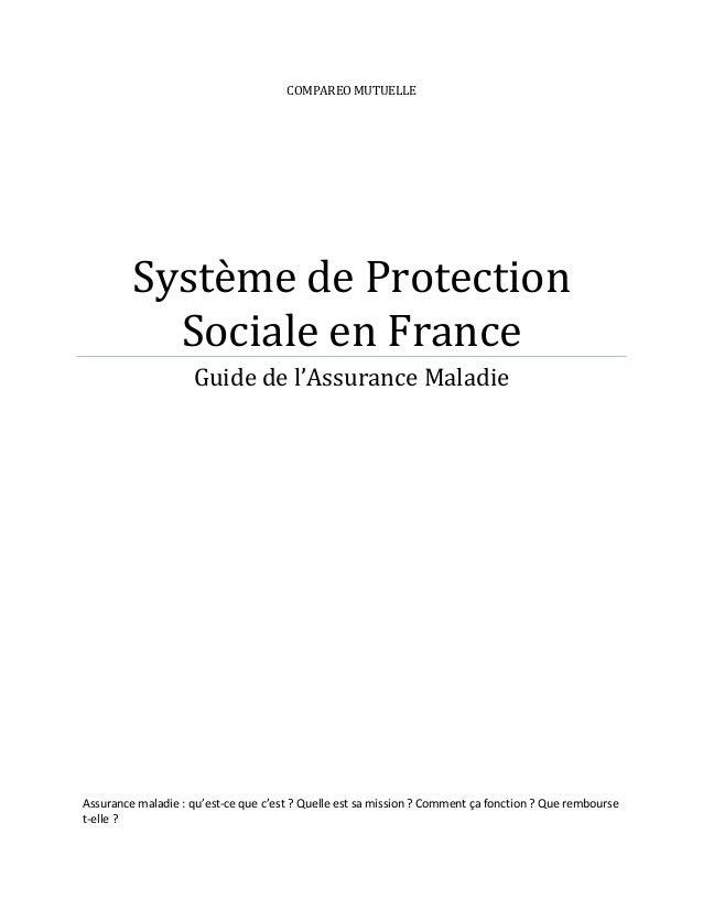 COMPAREO MUTUELLE         Système de Protection           Sociale en France                    Guide de l'Assurance Maladi...