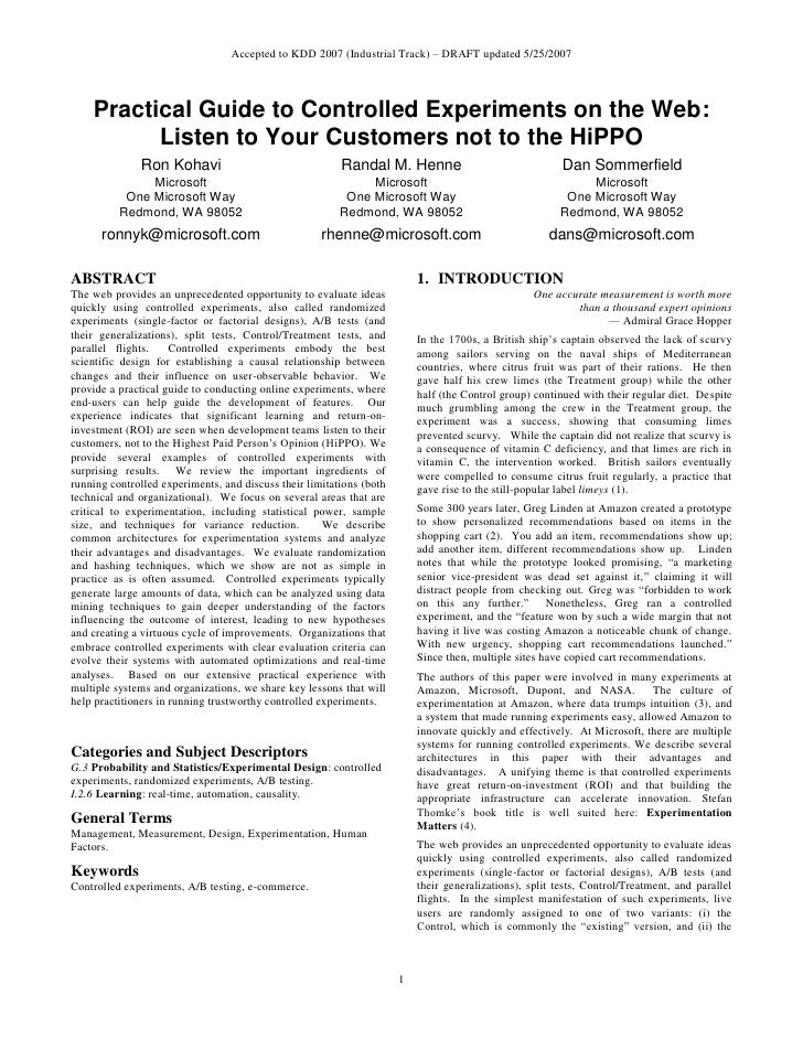 Accepted to KDD 2007 (Industrial Track) – DRAFT updated 5/25/2007        Practical Guide to Controlled Experiments on the ...