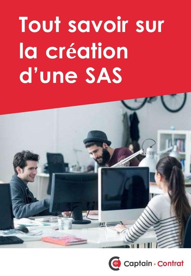 Tout savoir sur la création d'une SAS
