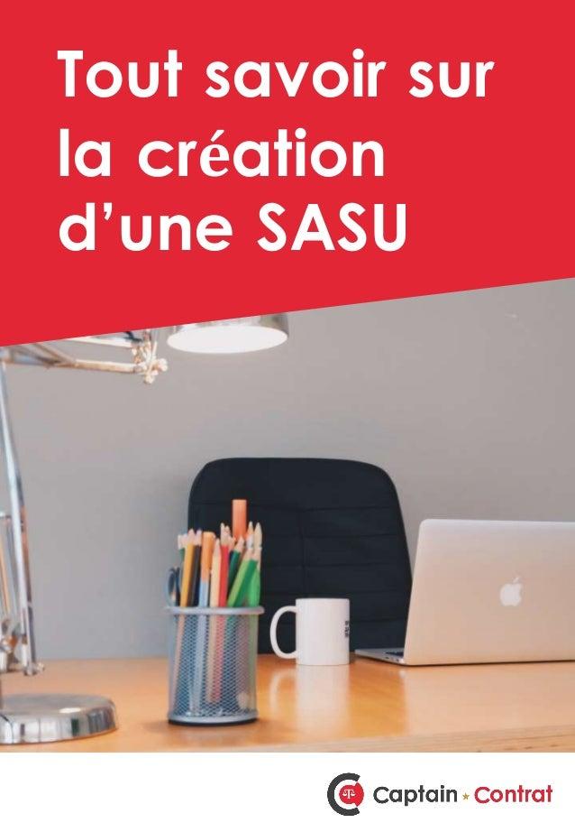 Tout savoir sur la création d'une SASU