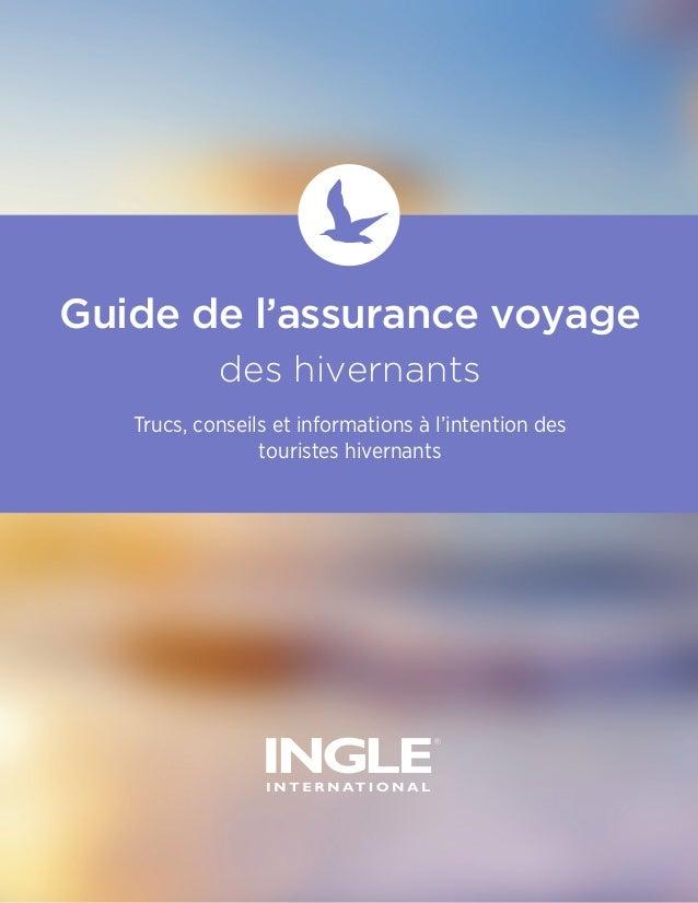 Guide de l'assurance voyage des hivernants Trucs, conseils et informations à l'intention des touristes hivernants