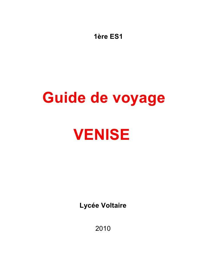 Guide de voyage VENISE   Lycée Voltaire   2010  1ère ES1