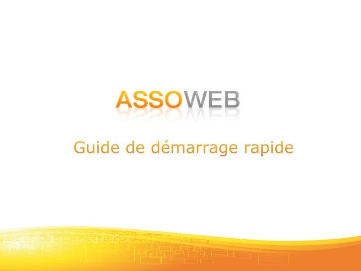 L'enrichissementdevotresiteinternetsefaitau                         traversdelapar5eadministra5ond'Asso‐Web....