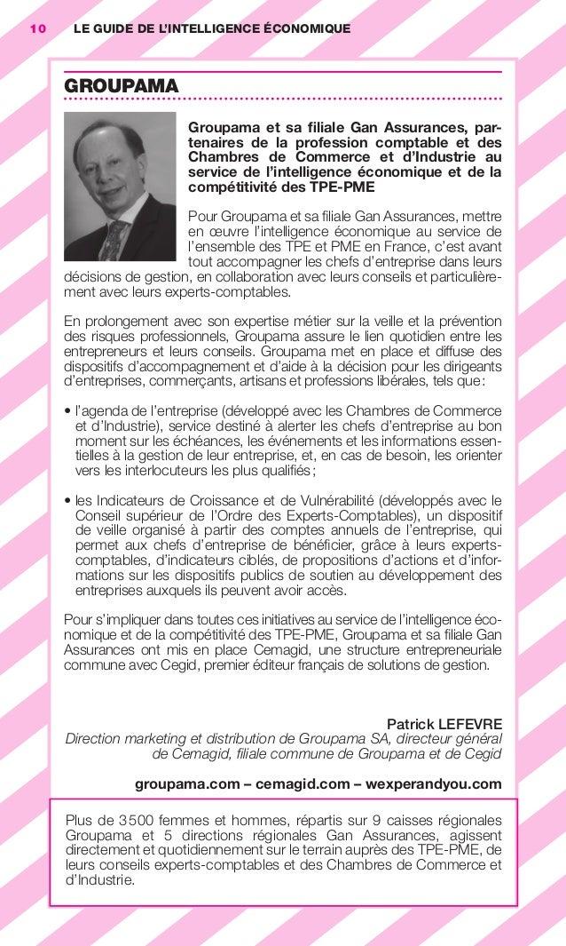 10       LE GUIDE DE L'INTELLIGENCE ÉCONOMIQUE                        GROUPAMA                                            ...