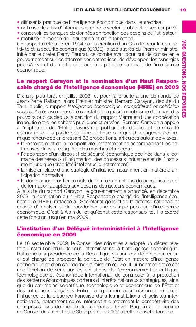 LE B.A.BA DE L'INTELLIGENCE ÉCONOMIQUE             19                     • diffuser la pratique de l'intelligence économi...