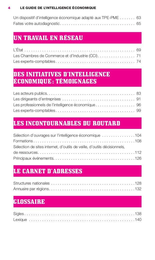4        LE GUIDE DE L'INTELLIGENCE ÉCONOMIQUE                     Un dispositif d'intelligence économique adapté aux TPE-...