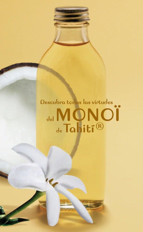 Descubra todas las virtudes  del   MONOÏ           ®        de   Tahití