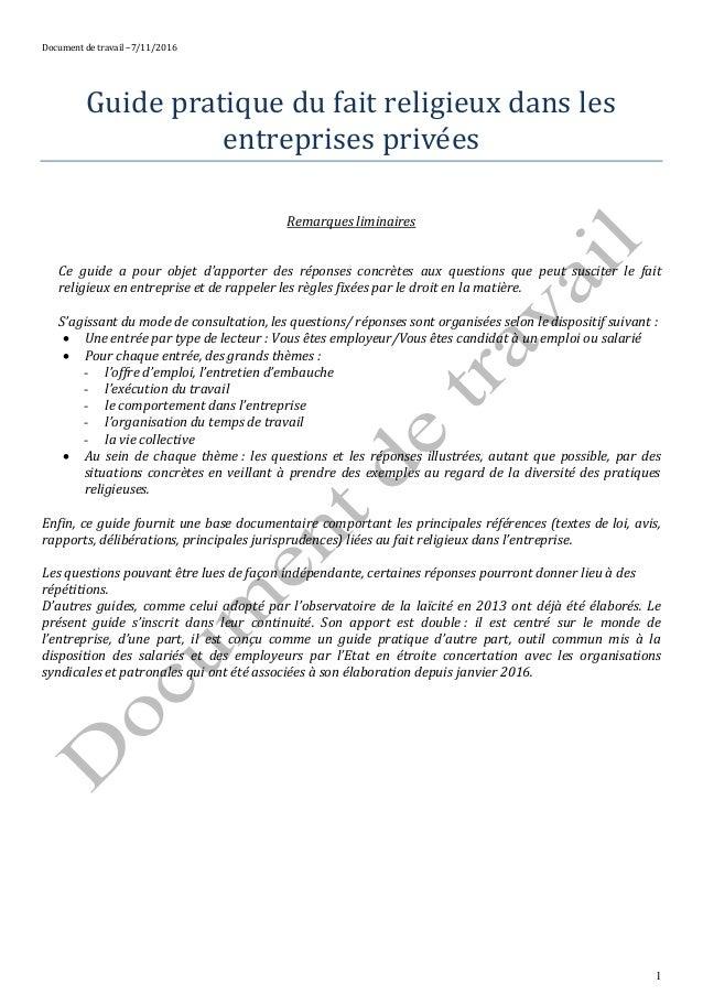 Document de travail –7/11/2016 1 Guide pratique du fait religieux dans les entreprises privees Remarques liminaires Ce gui...