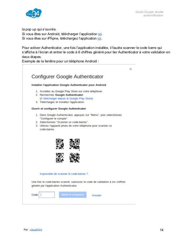 GuideGoogledouble authentification  lapopupquis'ouvrira. SivousêtessurAndroid,téléchargerl'applicationici. Si...