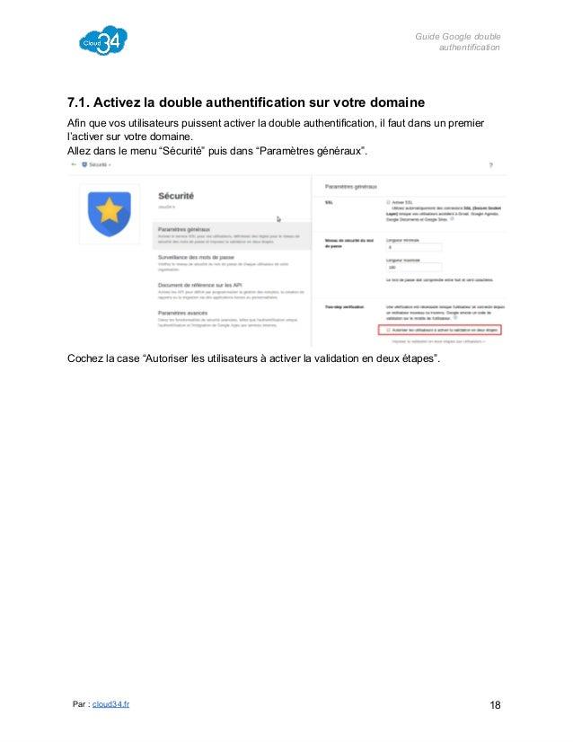 GuideGoogledouble authentification  7.1.Activezladoubleauthentificationsurvotredomaine Afinquevosutilisateurs...
