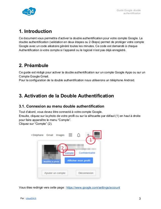 GuideGoogledouble authentification  1.Introduction Cedocumentvouspermettrad'activerladoubleauthentificationpour...
