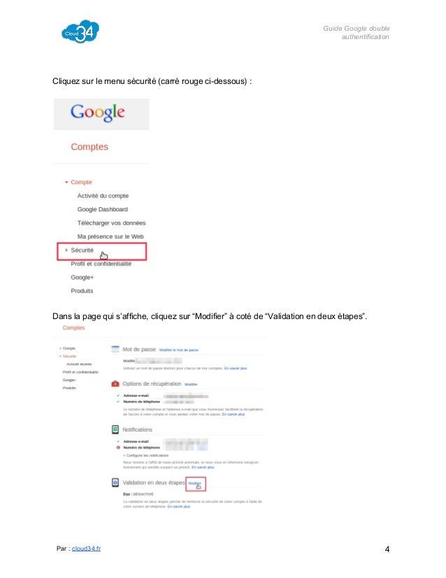 GuideGoogledouble authentification  Cliquezsurlemenusécurité(carrérougecidessous):  Danslapagequis'affiche,...