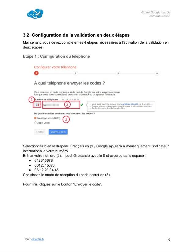 GuideGoogledouble authentification  3.2.Configurationdelavalidationendeuxétapes Maintenant,vousdevezcompléter...