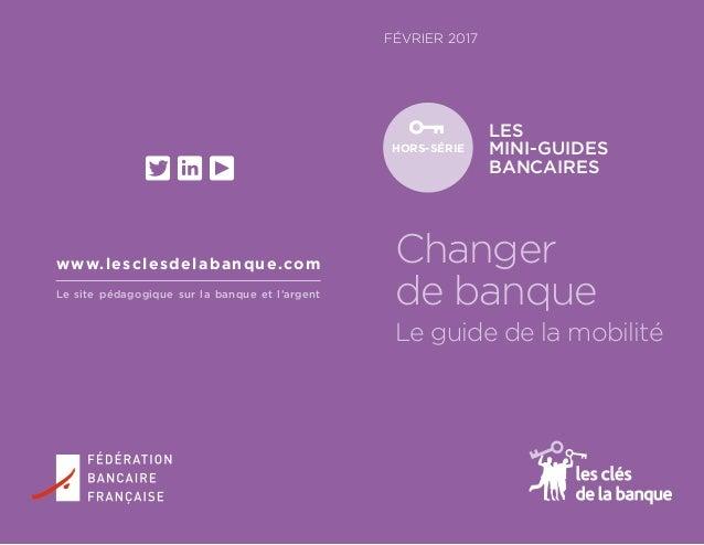 Changer De Banque Le Guide De La Mobilite Federation Bancaire Fra