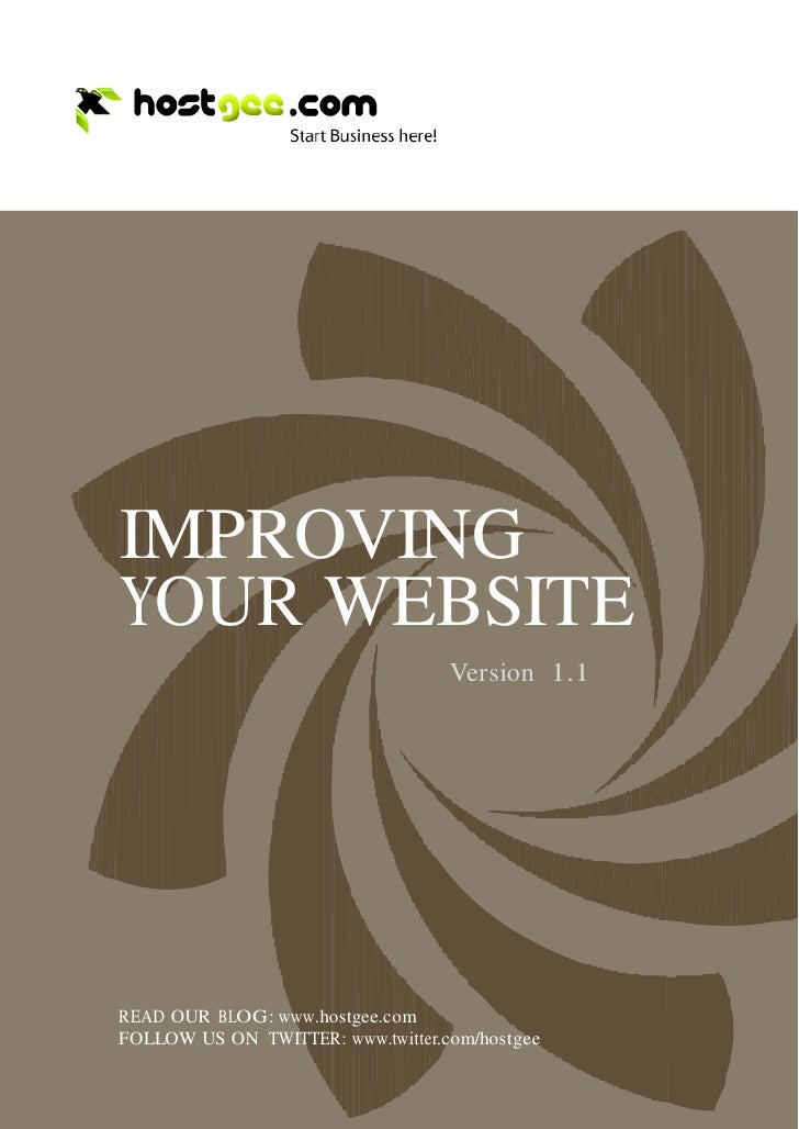 IMPROVING     YOUR WEBSITE                                        Version 1.1         READ OUR BLOG: www.hostgee.com     F...