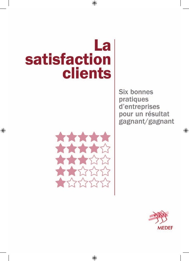 Avant-propos                                                         5         Première partie       La satisfaction clien...