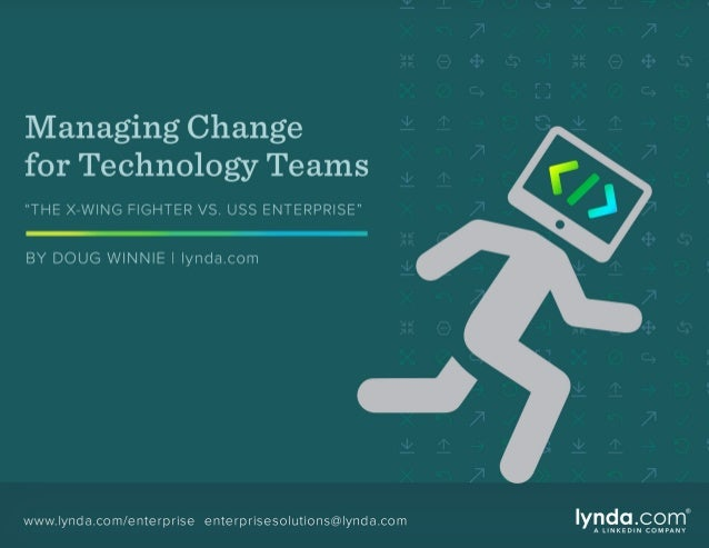 Change in business drives innovation and growth. For technology team members, change inspires professional development. Wh...