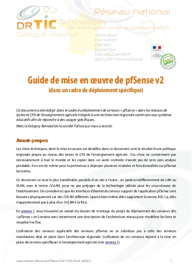 Ce documenta été rédigé dans le cadre du déploiement de serveurs « pfSense » dans les réseaux de lycées et CFA de l'enseig...